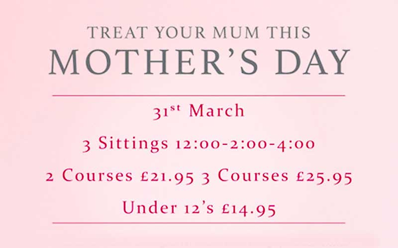 The Greyhound Inn - Mothers Day